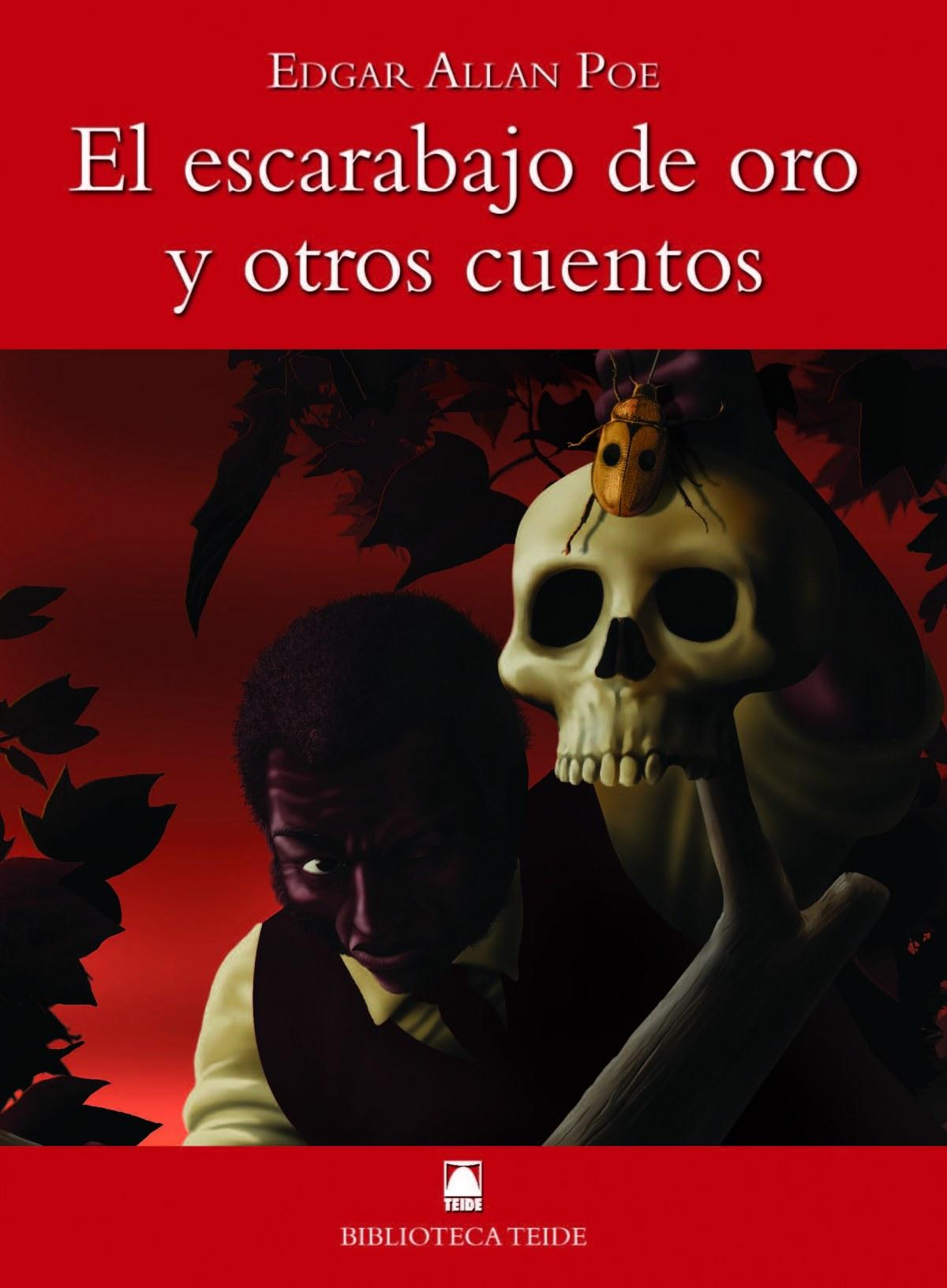 Biblioteca Teide 020 - El escarabajo de oro y otros cuentos -E. A. Poe- - Joan Baptista FORTUNY GINE/Salvador MARTÍ RAÜLL/Marta LÓPEZ ROBLES