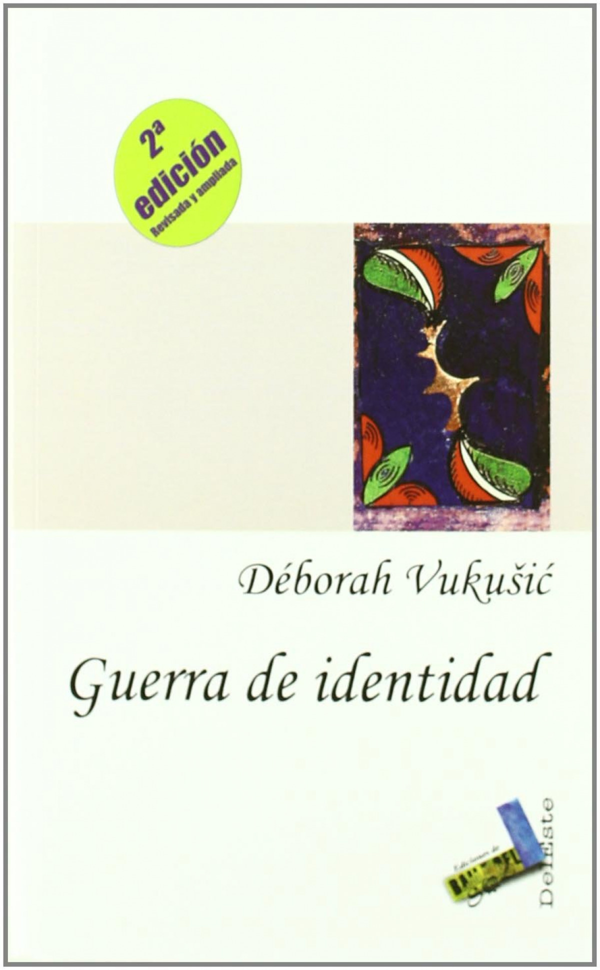 Guerra de identidad - Vukusic, Déborah