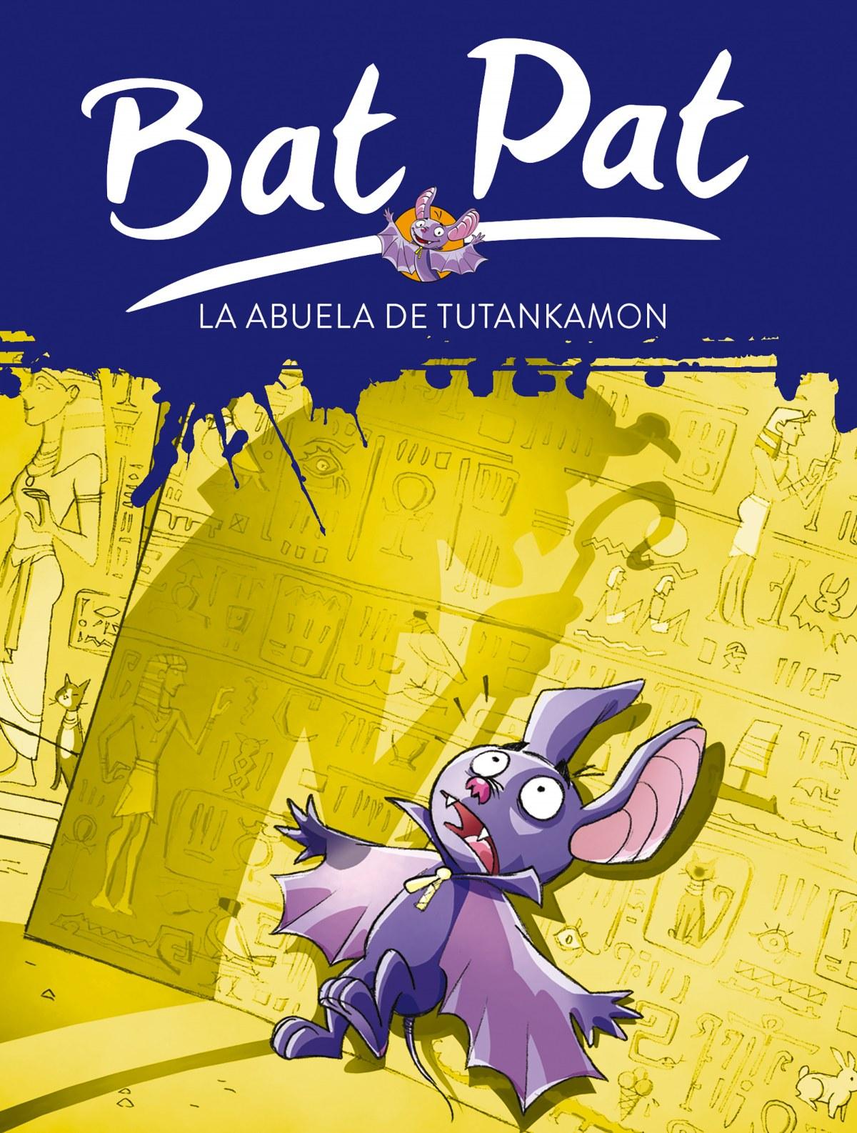 Bat Pat 3. La abuela de Tutankamón - Pavanello,Roberto