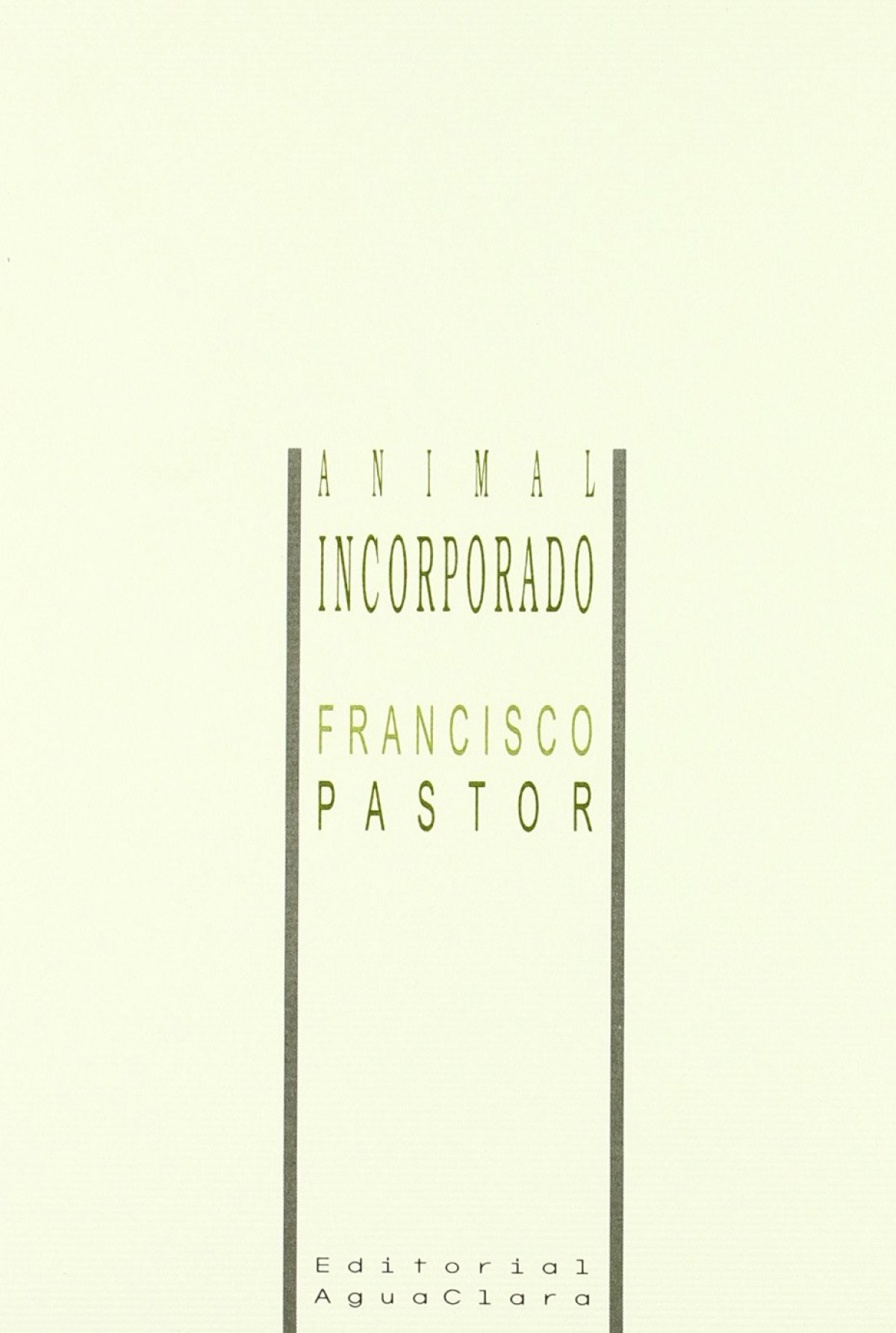 Animal incorporado - Pastor Pérez, Francisco