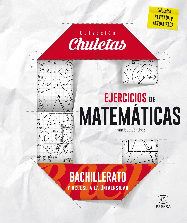 Ejercicios matemÁticas para bachillerato - SÁnchez, Francisco