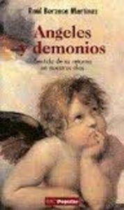 Ángeles y demonios SENTIDO DE SU RETORNO EN NUESTROS DÍAS - Berzosa MartÍnez, RaÚl