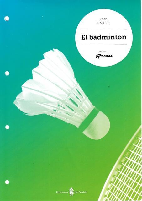 cat).(15).badminton.quadern ed.fisica eso khronos - Aa.Vv.