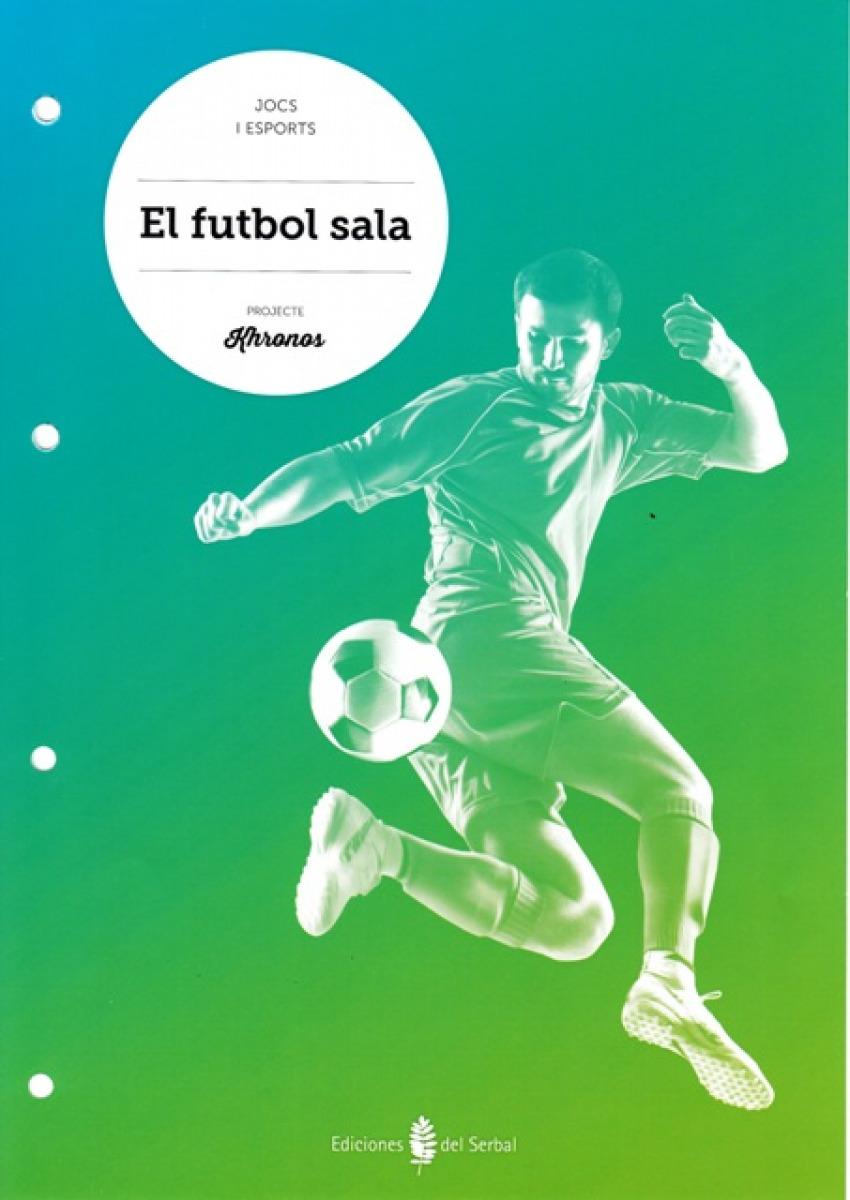 Futbol sala.Quadern Educació Física ESO Khronos - Aa.Vv.