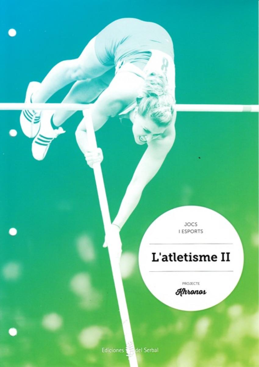 cat).(15).l'atletisme ii.quad.ed.fisica eso khronos - Aa.Vv.