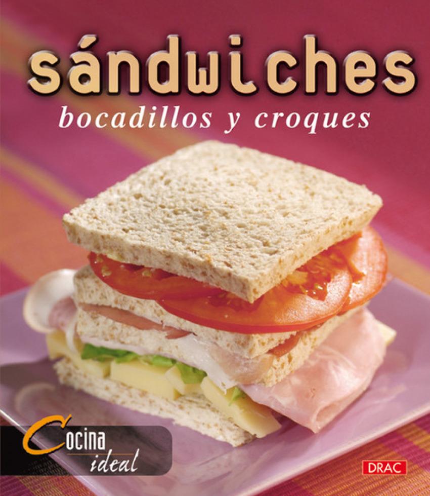 Sandwiches, bocadillos y croques - Vv Aa