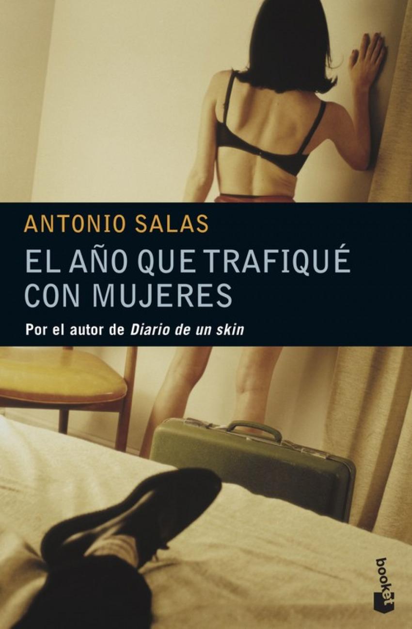 El año que trafiqué con mujeres - Antonio Salas