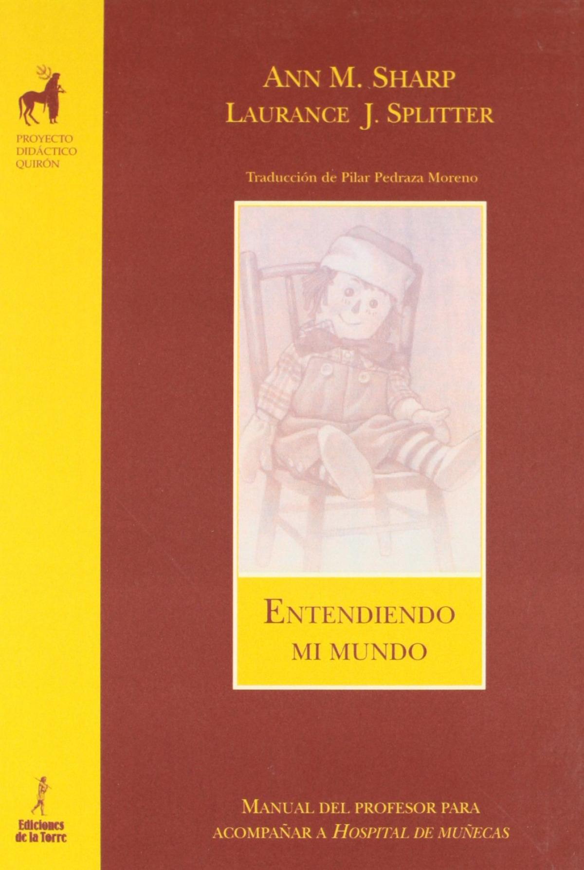 Entendiendo Mi Mundo (M.Profesor Hospital Muñecas) - Sharp, Ann M./Splitter, Laurence J.