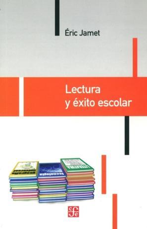 Lectura y éxito escolar - Jamet, Eric