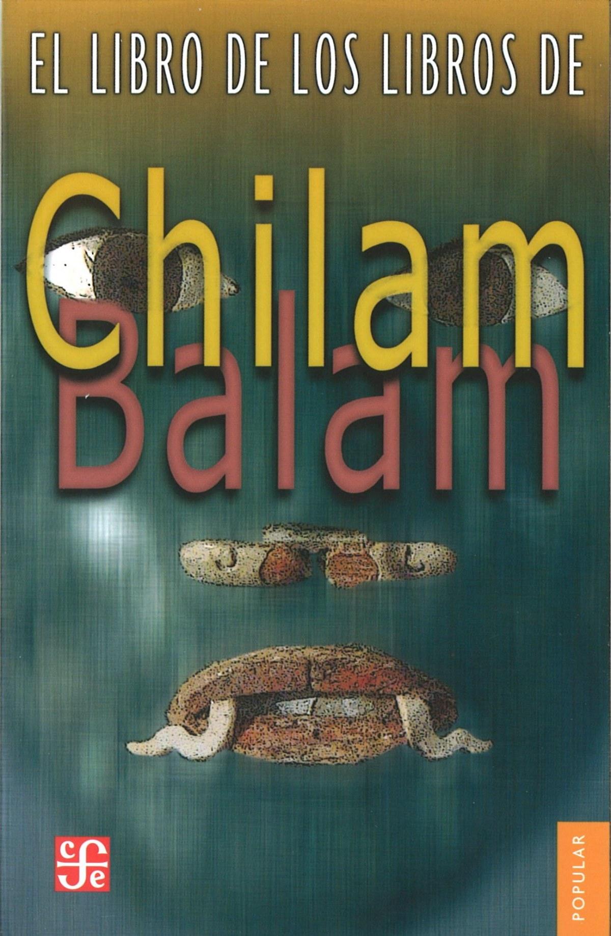 El libro de los libros de Chilam Balam - Chilam