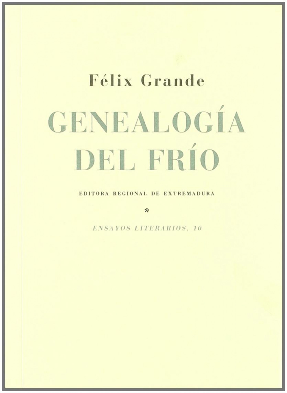 Genealogia del frio - Grande, Felix