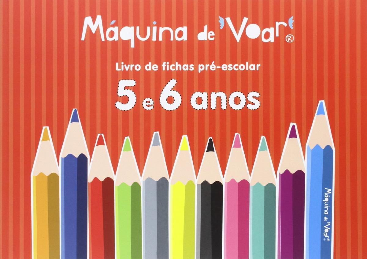 Livro de Fichas Pré-escolar 5 e 6 anos - Teixeira, Margarida