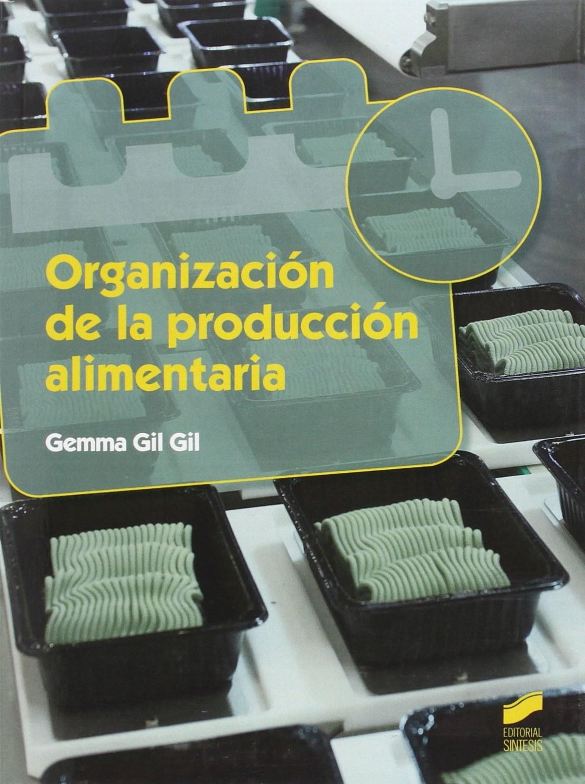 Organización de la producción alimentaria (Industria alimentarias)