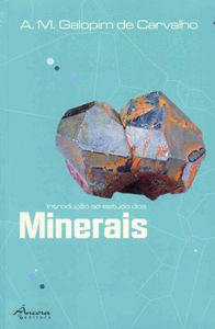 IntroduÇÃo ao estudo dos minerais (3º ed) - Carvalho, Galopim de