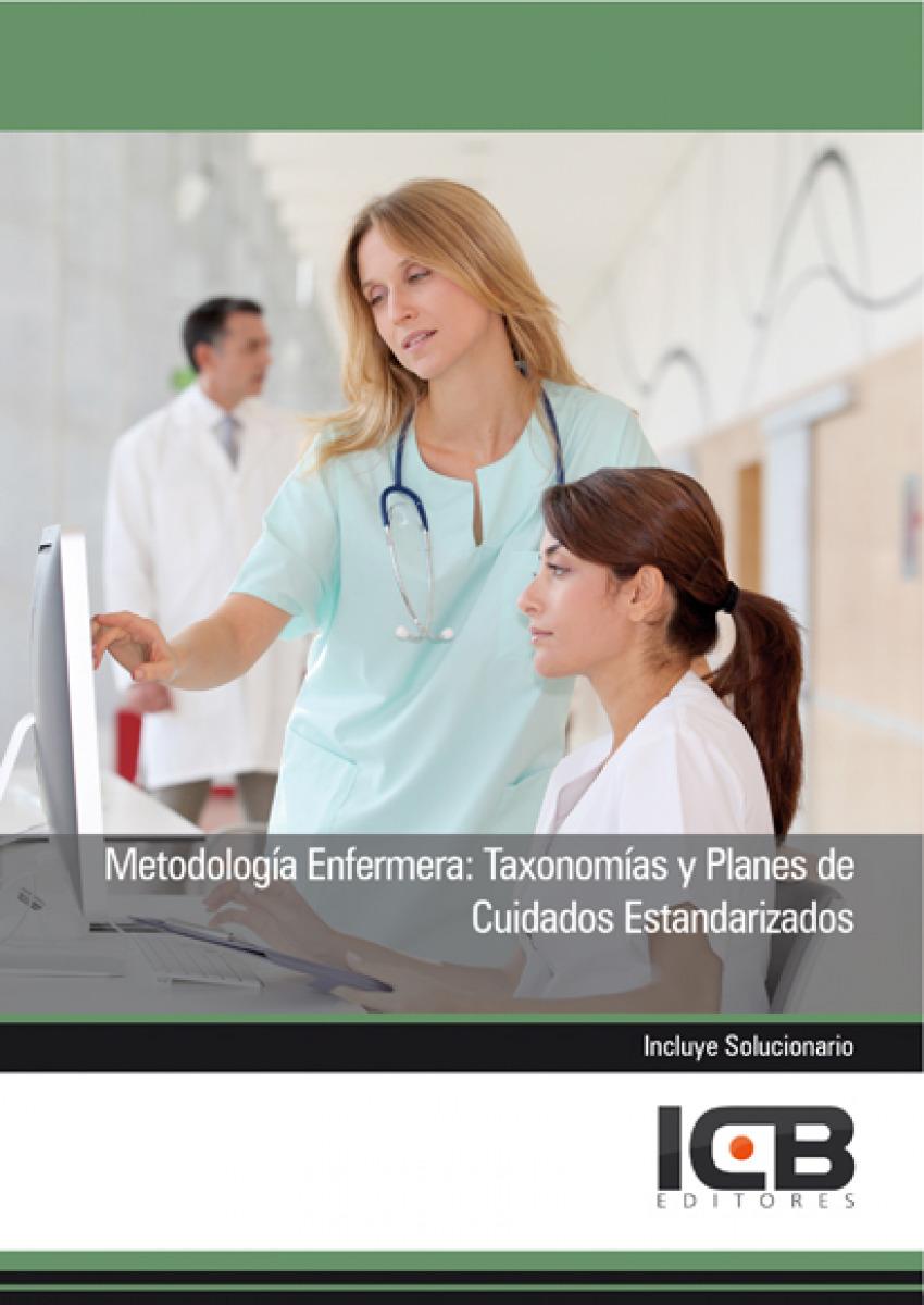 Manual Metodología Enfermera: Taxonomías y Planes de Cuidado - Vv.Aa.