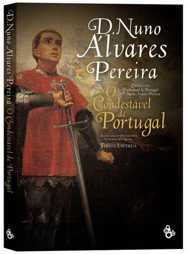 D. NUNO ÁLVARES PEREIRA, O condestável de Portugal - An¢nimo