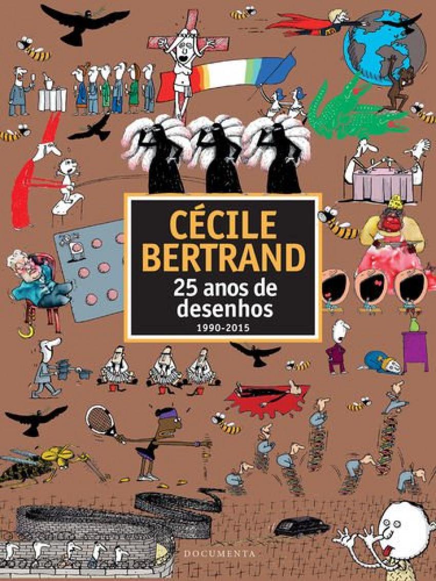 25 anos de desenhos (1990-2015) - Bertrand, Cécile
