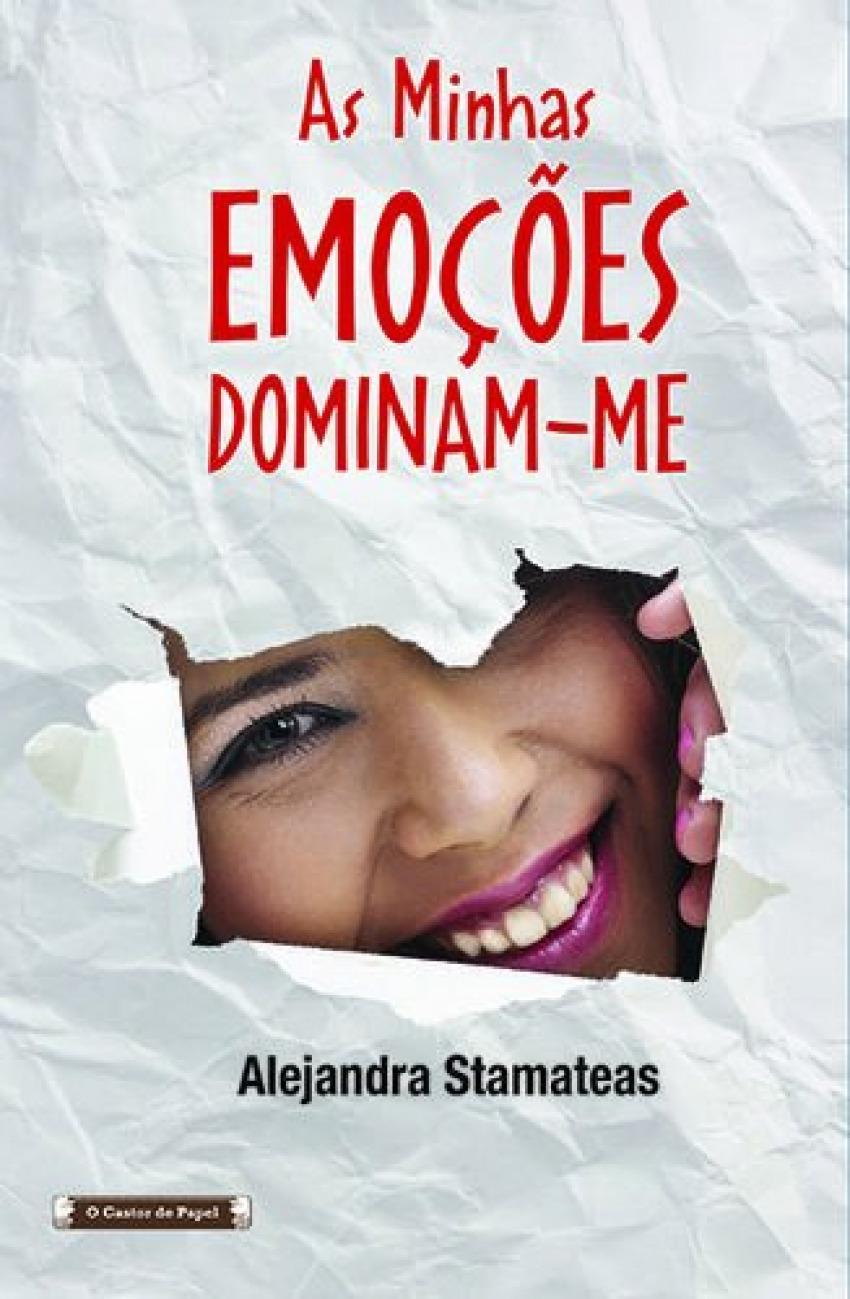 As minhas emoÇÕes dominam-me - Stamateas, Alejandra