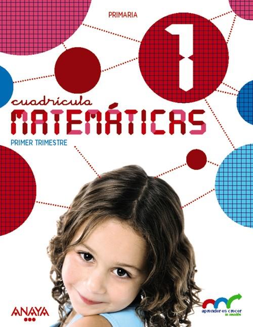 Ant/(cl).(16).matematicas 1ºprim.(cuadricula) aprender crec - Aa.Vv.