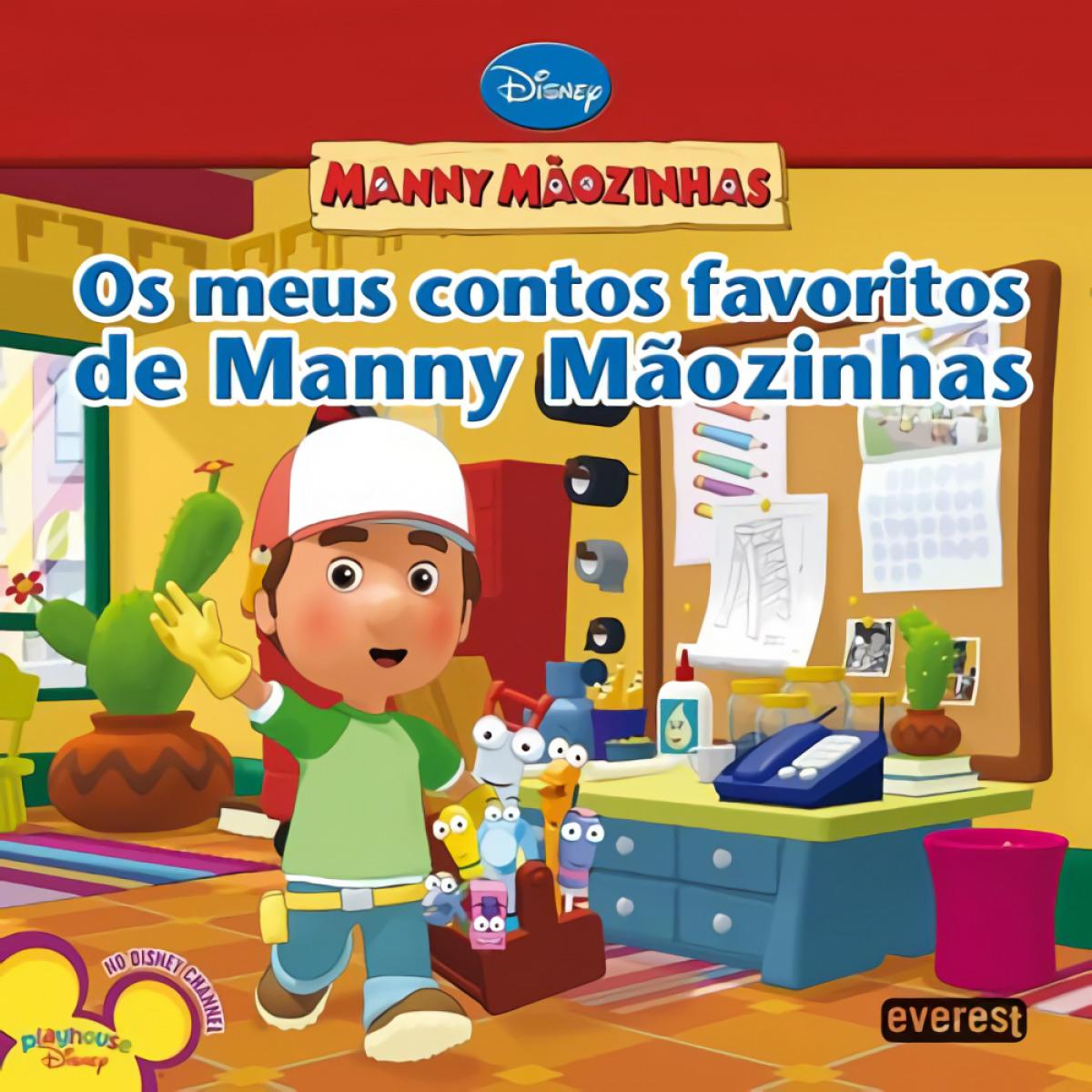 Manny mÃozinhas: os meus contos favoritos de manny mÃozinhas