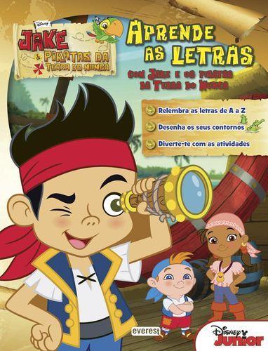 Jake e os piratas da terra do nunca: aprende as letras com jake e os piratas da terra do nunca - Vv.Aa.