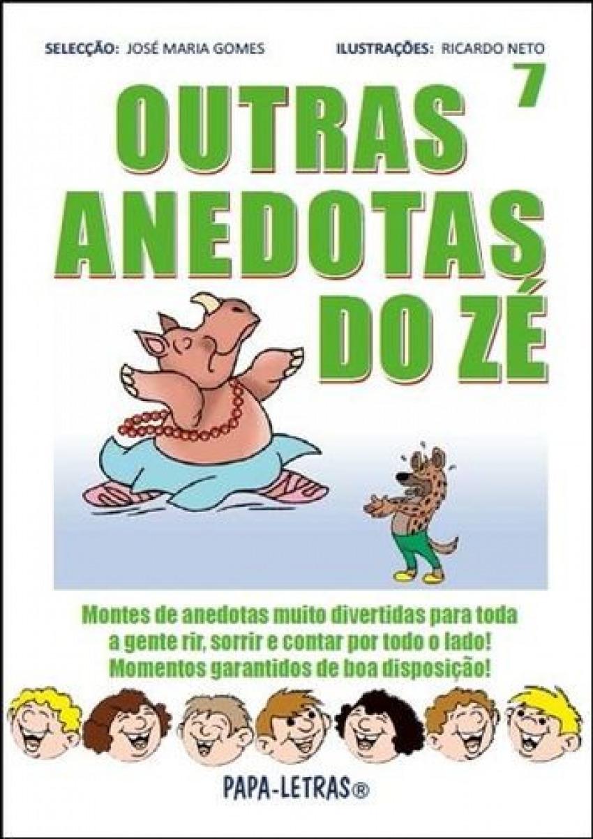 Outras Anedotas Do Zé: 7 - José Maria Gomes