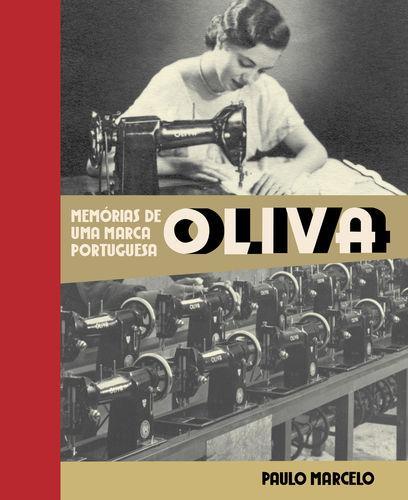 Oliva, Memórias de uma Marca Portuguesa - Marcelo, Paulo