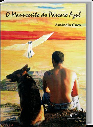 O Manuscrito do Pássaro Azul - Cuco, Amandio