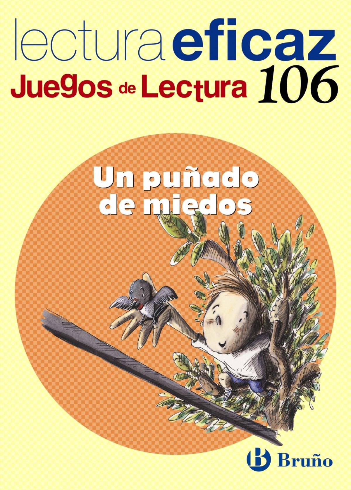 106.puÑado de miedos.(juegos lectura) - Alonso Gracia, Ángel/Álvarez de Eulate Alberdi, Carlos Miguel
