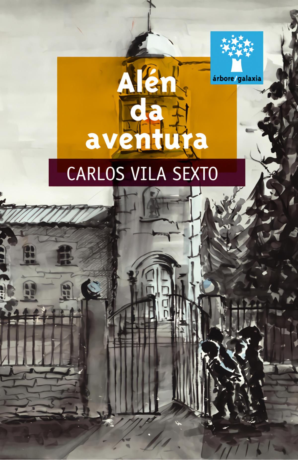 Alén da aventura - Vila Sexto, Carlos