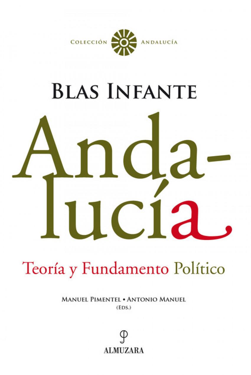 Andalucía. Teoría y Fundamento Político. Blas Infante - Pimentel Siles, Manuel