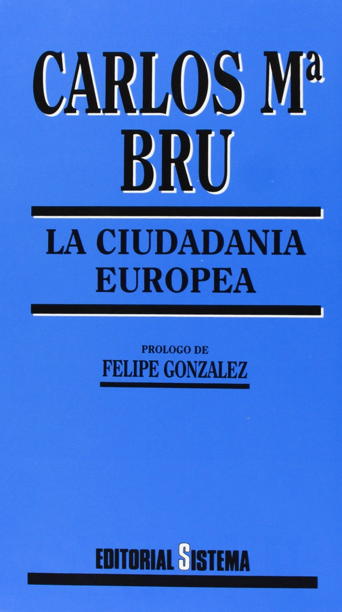 Ciudadania Europea, La - Bru, Carlos Mª