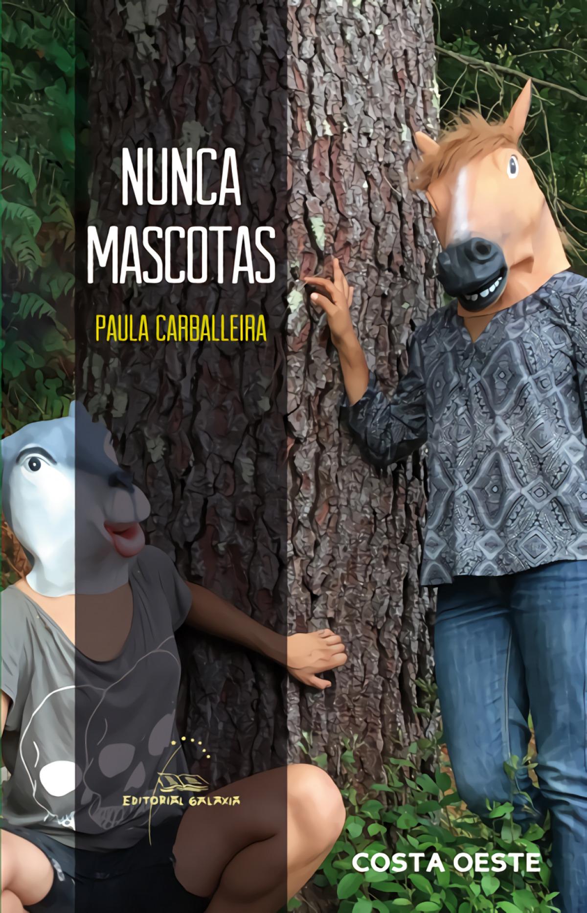 Nunca mascotas - Carballeira, Paula
