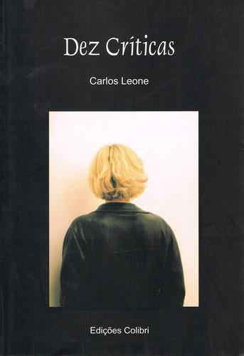 Dez crÍticas - Leone, Carlos