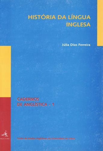 HistÓria da lÍngua inglesa - Dias Ferreira, Júlia