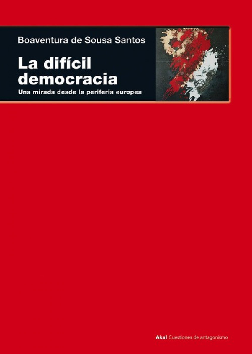 la difícil democracia - Santos,Boaventura De Sousa