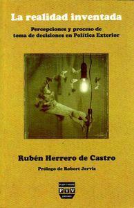 Realidad inventada,la. percepciones y proceso de toma de dec - Herrero De Castro,R.