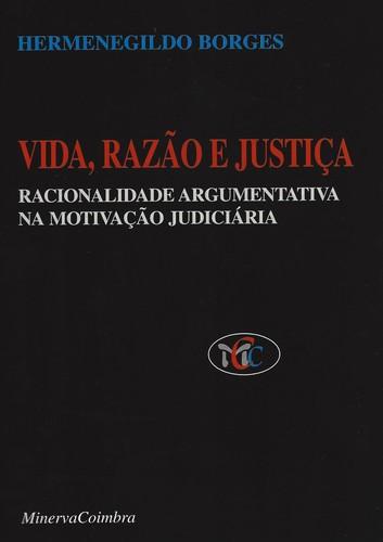 Vida Razao e JustiÇa - Borges, Hermenegildo