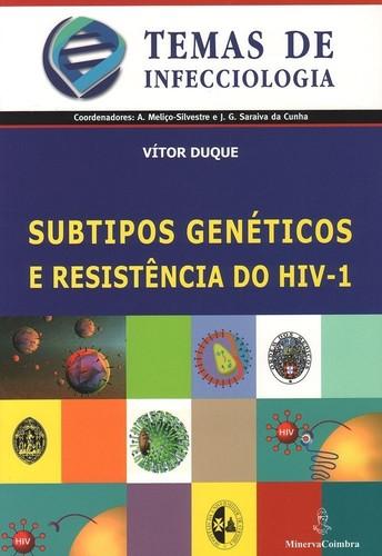 Subtipos Genéticos e Resistencia do HIV-1 - Duque, Vítor