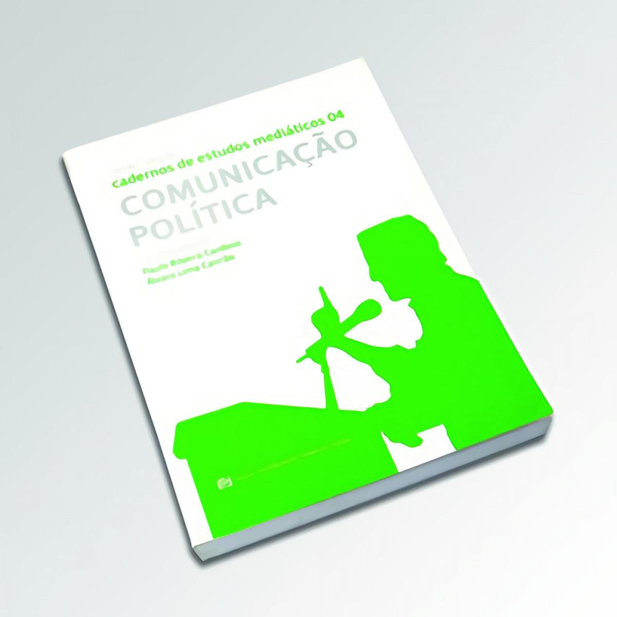 CADERNOS DE ESTUDOS MEDIATICOS IV - ComunicaÇao Política - Ribeiro Cardoso, Paulo / Lima Cairrao, Alvaro