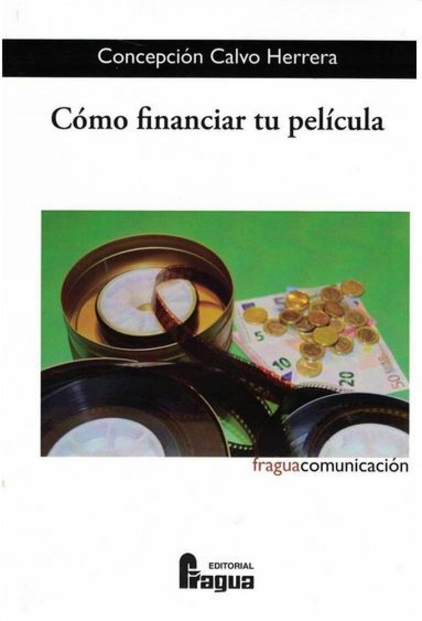 CÓmo financiar tu pelicula - Calvo, Concepcion