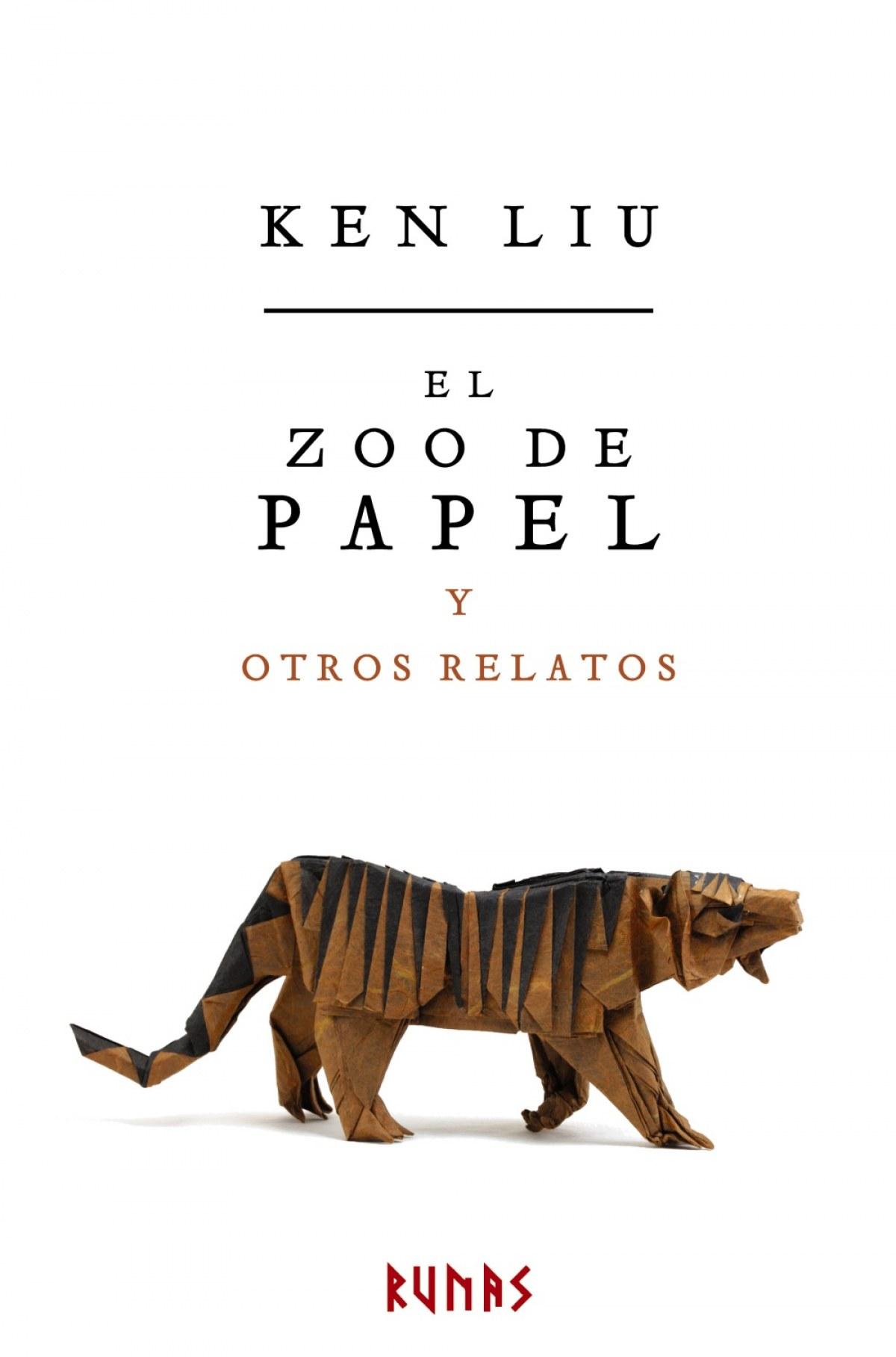 El zoo de papel y otros relatos - Liu, Ken