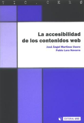 La accesibilidad de los contenidos web - Vv.Aa.