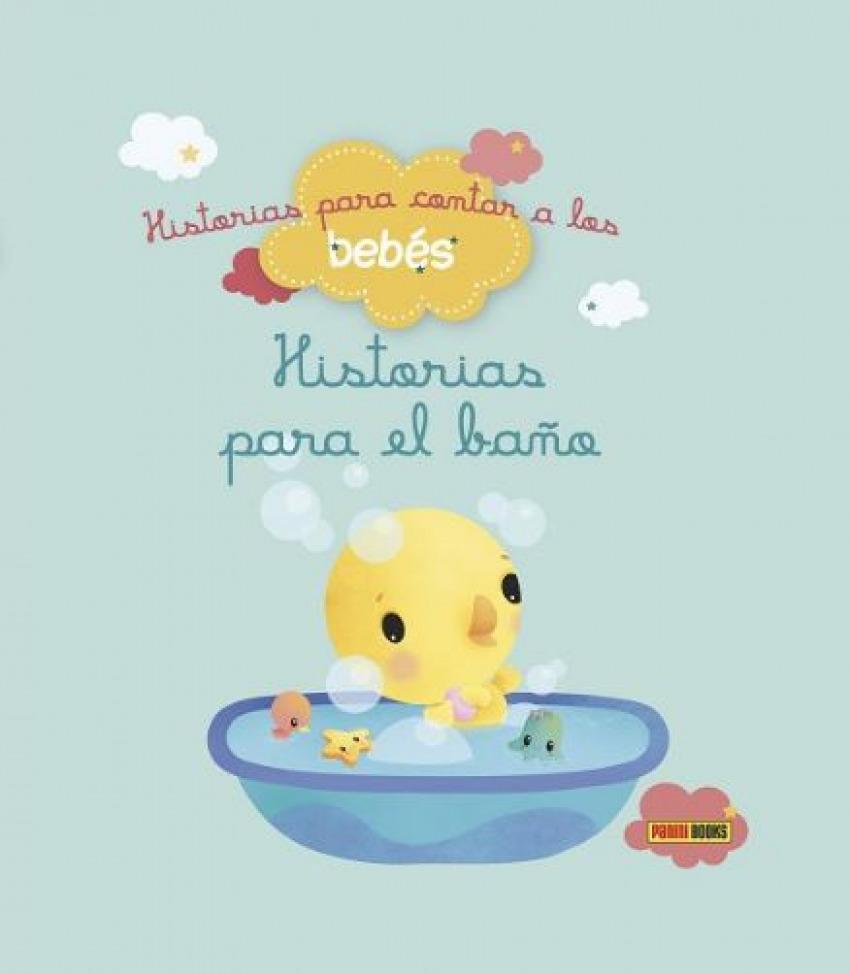 Historias para el baño Historias para contar a los bebés - Vv.Aa.