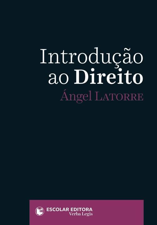 IntroduÇao ao Direito - Latorre, Angel