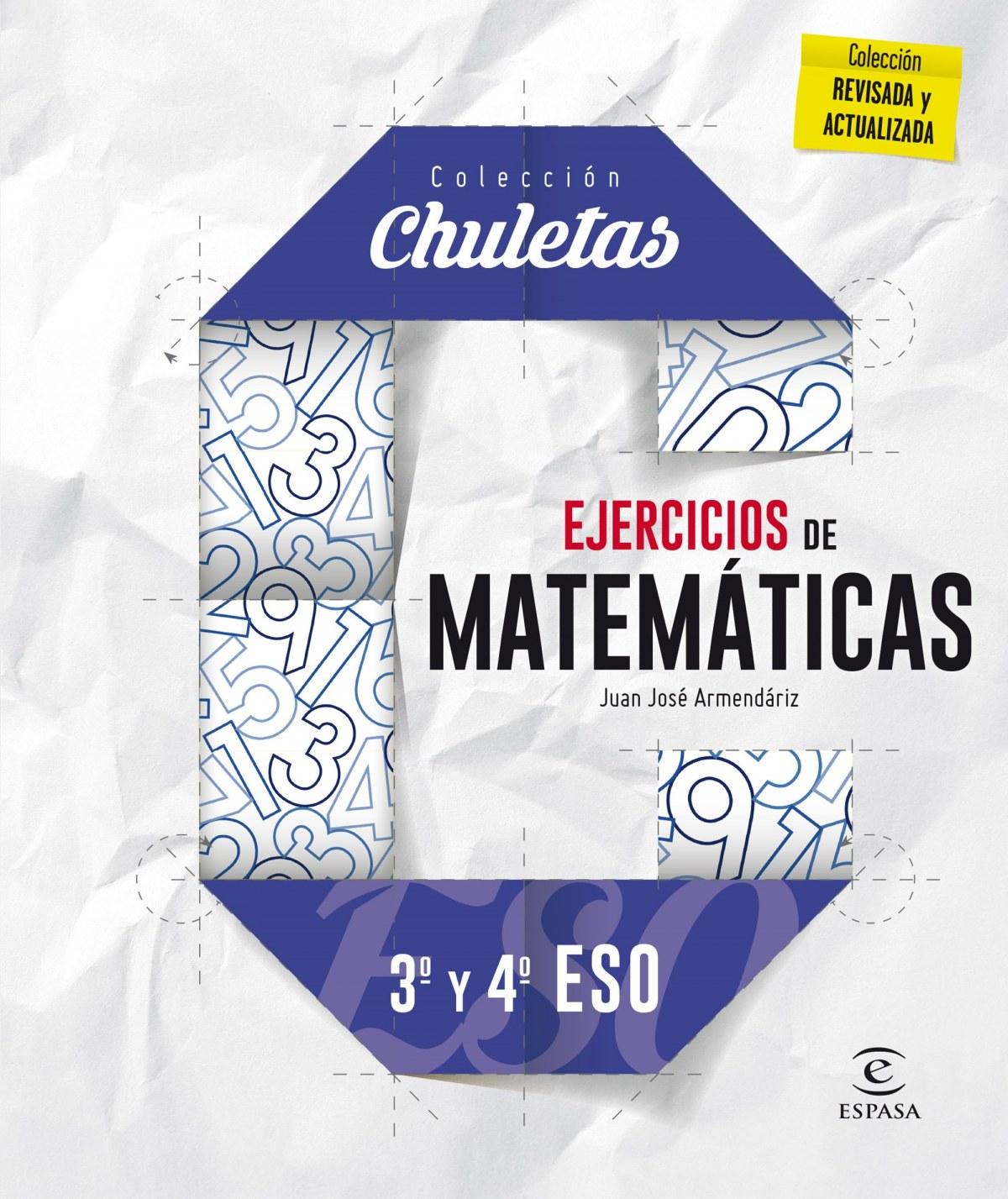 Ejercicios matemÁticas 3º y 4º eso - Armendariz, Juan Jose