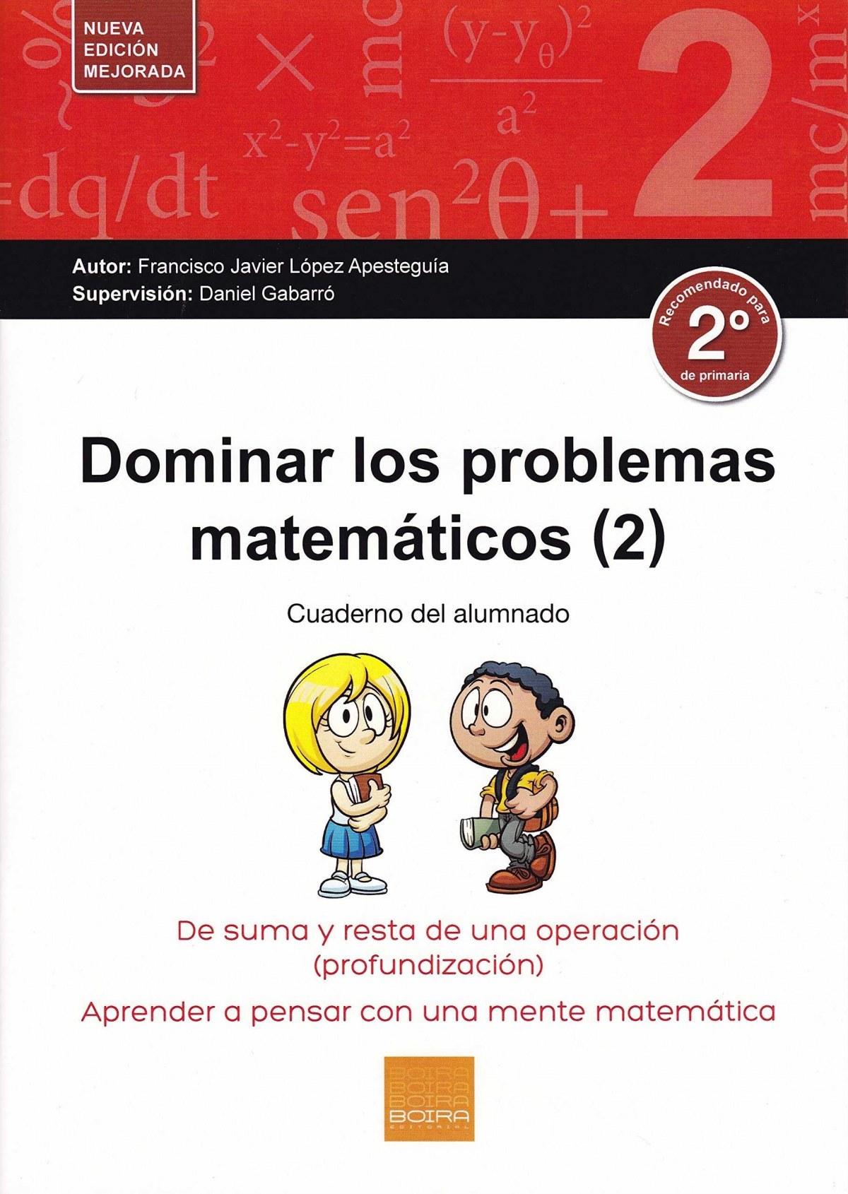 Dominar los problemas matemÁticos 2º primaria - Vv.Aa.