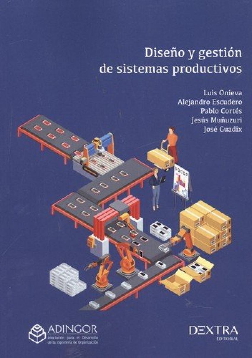 DiseÑo y gestiÓn de sistemas productivos - Vv.Aa.