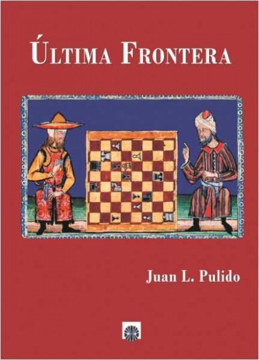 Ultima frontera - Luis Pulido, Juan