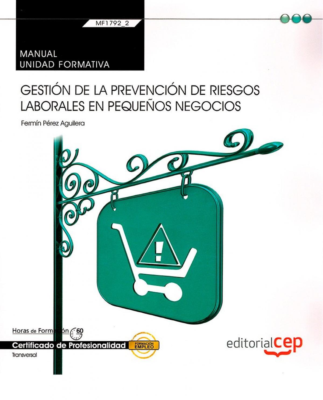 Manual gestion de la prevencion de riesgos laborales en pequ - Cep